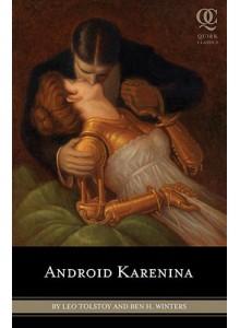 Leo Tolstoy | Android Karenina