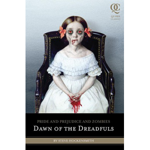 Steve Hockensmith | Pride And Prejudice And Zombies: Dawn Of The Dreadfuls