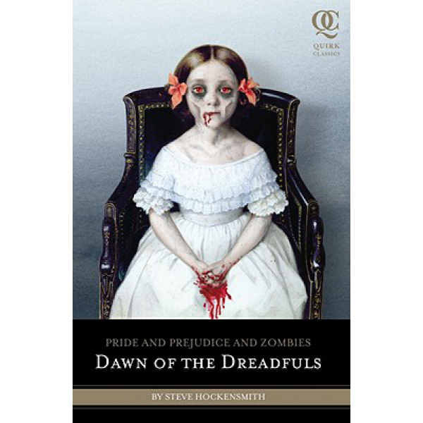 Steve Hockensmith | Pride And Prejudice And Zombies: Dawn Of The Dreadfuls 1