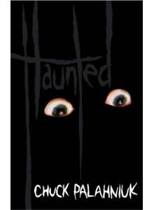 Chuck Palahniuk   Haunted