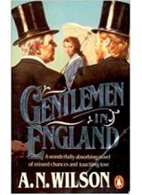 A N Wilson | Gentlemen In England