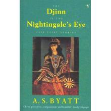 A S Byatt   Djinn And The Nightingales Eye