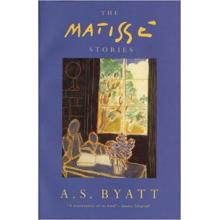 A S Byatt | The Matisse Stories