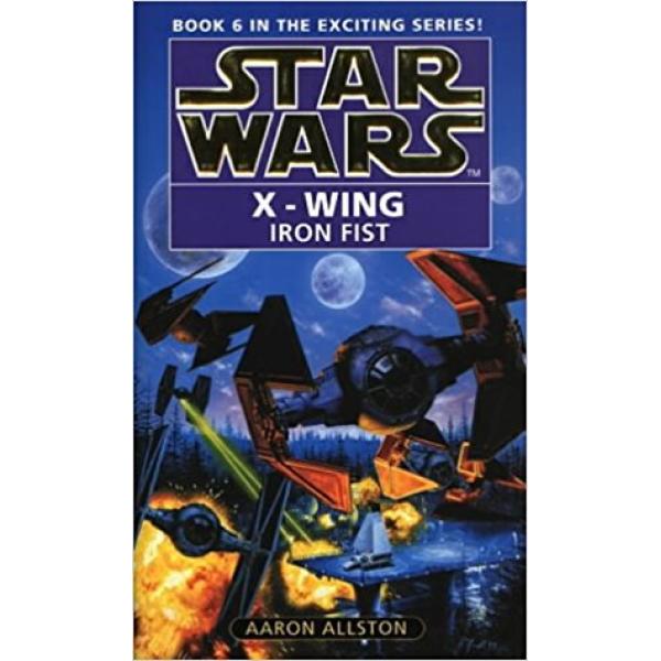 Aaron Allstone | Star Wars X-Wing: Iron Fist 1
