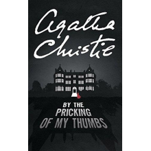 Agatha Christie | By The Pricking Of My Thumbs