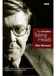 Alan Bennett | The Complete Talking Heads