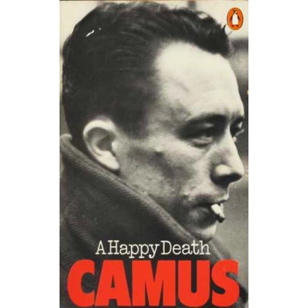 Albert Camus | A happy death 1