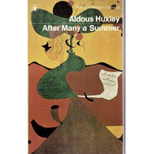 Aldous Huxley | After Many A Summer