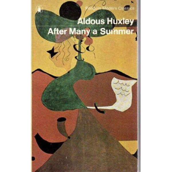 Aldous Huxley   After Many A Summer 1