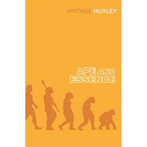 Aldous Huxley | Ape And Essence 1