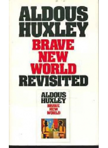 Aldous Huxley | Brave New World