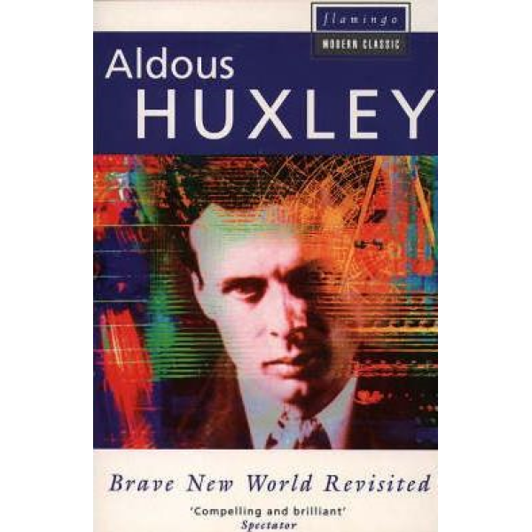 Aldous Huxley | Brave new world revisited 1