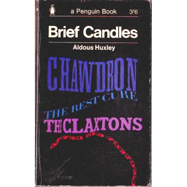 Aldous Huxley | Brief Candles 1