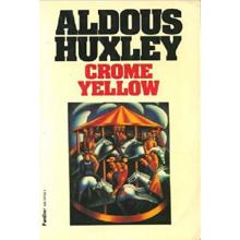 Aldous Huxley | Chrome yellow