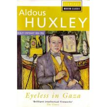 Aldous Huxley | Eyeless In Gaza