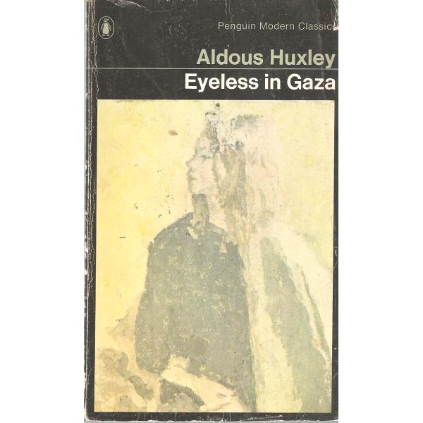 Aldous Huxley | Eyeless In Gaza 1