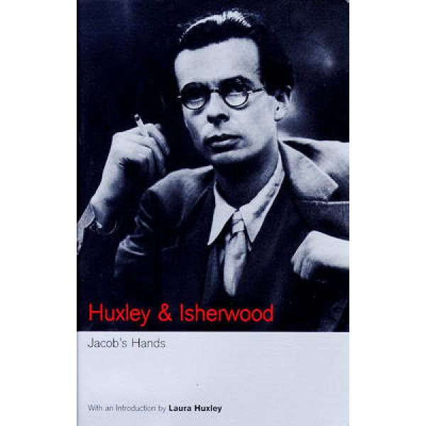 Aldous Huxley | Jacobs Hands 1