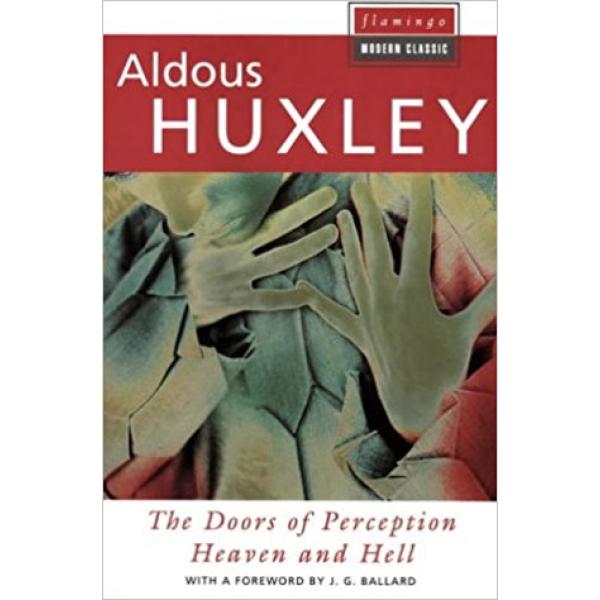 Aldous Huxley | The Doors of Perception 1