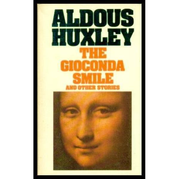 Aldous Huxley | The Gioconda smile 1