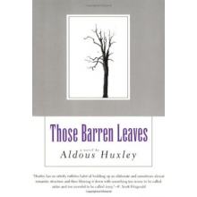 Aldous Huxley | Those Barren Leaves