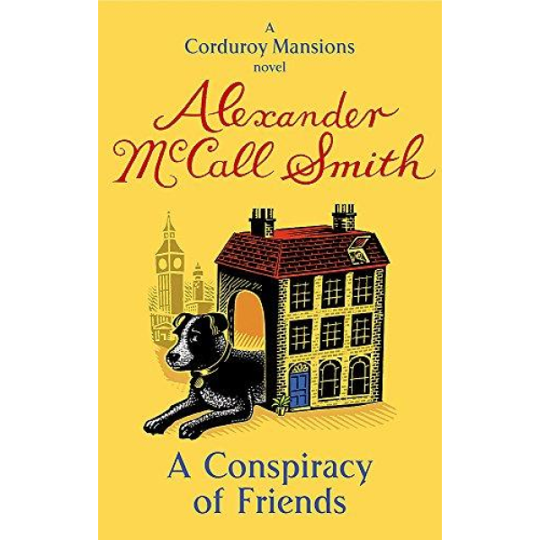 Alexander McCall Smith | A Conspiracy of Friends 1