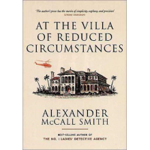 Alexander McCall Smith | At The Villa Of Reduced Circumstances