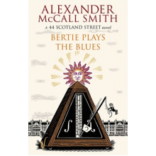 Alexander McCall Smith | Bertie Plays The Blues