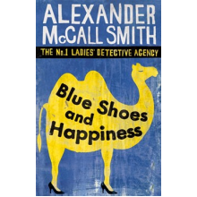 Alexander McCall Smith | Blue Shoes And Happiness