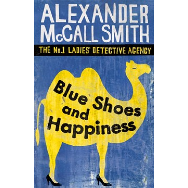 Alexander McCall Smith   Blue Shoes And Happiness 1