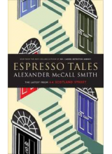 Alexander McCall Smith | Espresson Tales