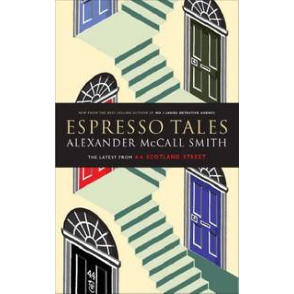 Alexander McCall Smith | Espresson Tales 1