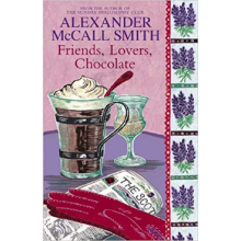 Alexander McCall Smith | Friends, Lovers, Chocolate