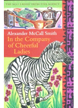 Alexander McCall Smith | In The Company Of Cheerful Ladies
