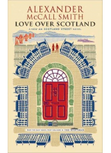 Alexander McCall Smith | Love over Scotland