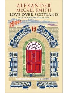 Alexander McCall Smith | Love over Scotland