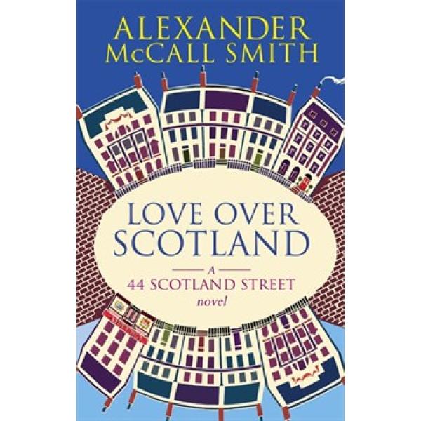 Alexander McCall Smith | Love Over Scotland 1