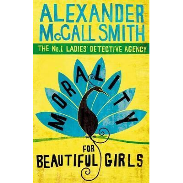 Alexander McCall Smith | Morality for Beautiful Girls 1