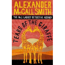 Alexander McCall Smith | Tears Of The Giraffe