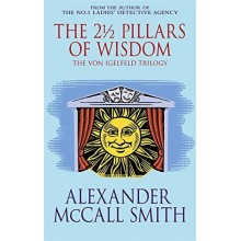 Alexander McCall Smith | The 2 1/2 Pillars Of Wisdom
