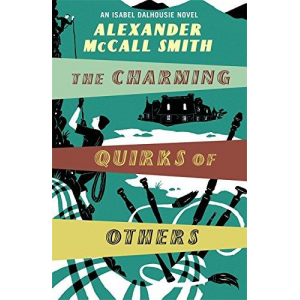 Alexander McCall Smith   The Charming Quirks Of Others