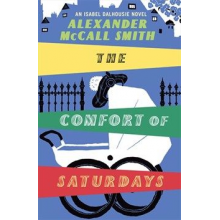 Alexander McCall Smith | The Comfort Of Saturdays