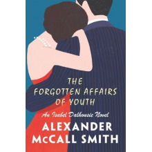 Alexander McCall Smith | The Forgotten Affairs Of Youth
