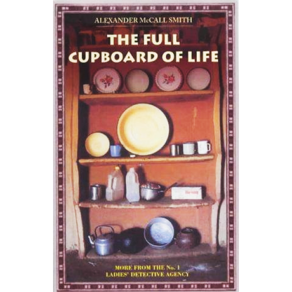 Alexander McCall Smith | The full cupboard of life 1