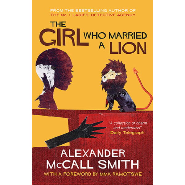 Alexander McCall Smith | The girl who married a lion 1