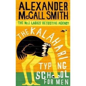 Alexander McCall Smith   The Kalahari Typing School For Men
