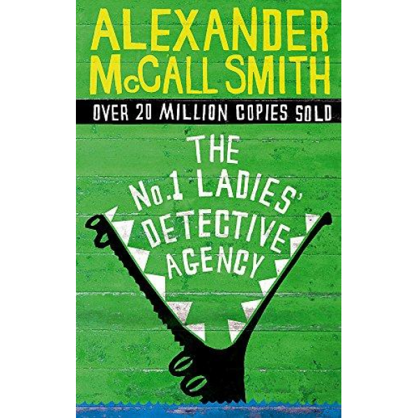 Alexander McCall Smith   The No 1 Ladies Detective Agency 1