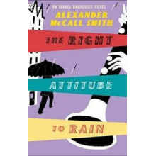 Alexander McCall Smith | The right attitude to rain