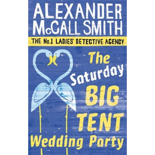 Alexander McCall Smith | The Saturday big tent wedding party 1