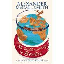 Alexander McCall Smith | The World According to Bertie