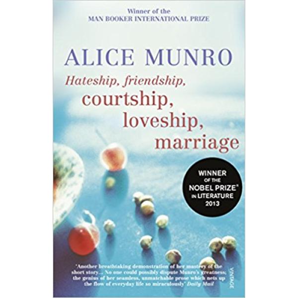 Alice Munro | Hateship friendship marriage 1
